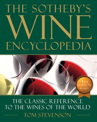 Sothebys Wine Encyclopedia 4th Edition Revised  4th 2007 (Revised) edition cover