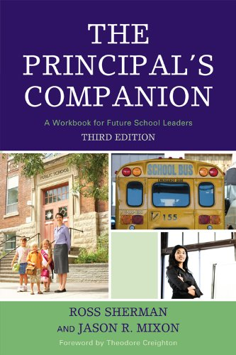 Principal's Companion A Workbook for Future School Leaders 3rd 2009 (Revised) edition cover