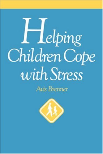 Helping Children Cope with Stress   1997 edition cover