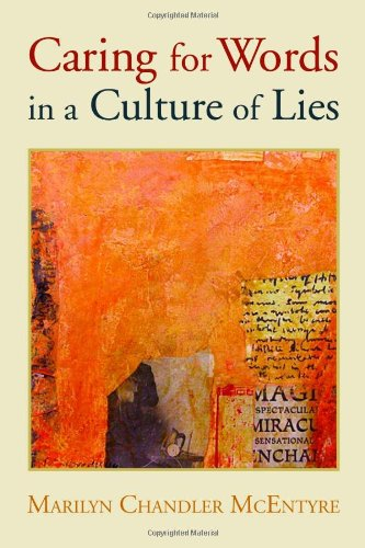 Caring for Words in a Culture of Lies   2009 edition cover