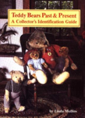 Teddy Bears Past and Present : A Collector's Identification Guide N/A 9780875882642 Front Cover