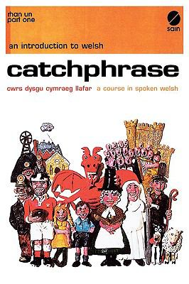 Welsh, Spoken, No. One : Catchphrase N/A 9780884325642 Front Cover