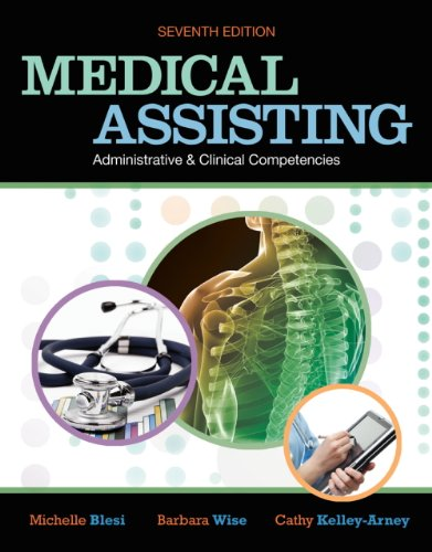 Medical Assisting Administrative and Clinical Competencies  7th 2012 9781111318642 Front Cover