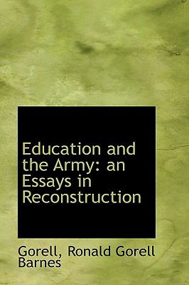 Education and the Army : An Essays in Reconstruction N/A 9781113538642 Front Cover