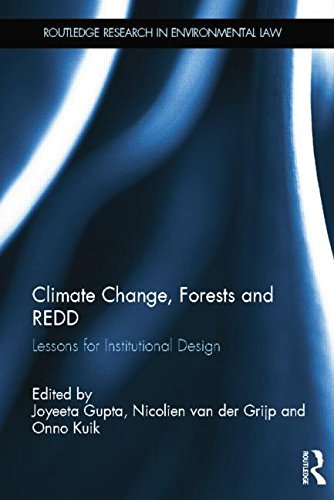 Climate Change, Forests and REDD Lessons for Institutional Design  2013 9781138809642 Front Cover
