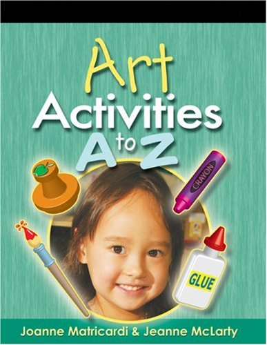 Art Activities A to Z   2005 9781401871642 Front Cover