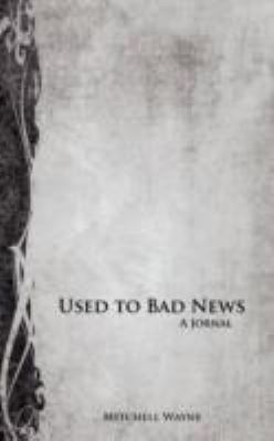 Used to Bad News:   2008 edition cover