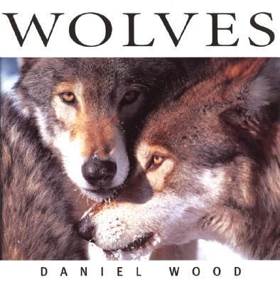 Wolves   2005 (Revised) 9781552856642 Front Cover
