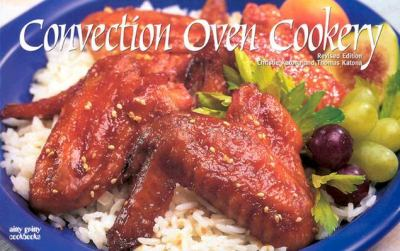 Convection Oven Cookery  2nd 2001 (Revised) 9781558672642 Front Cover