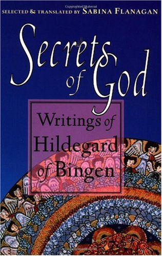 Secrets of God Writings of Hildegard of Bingen  1996 edition cover