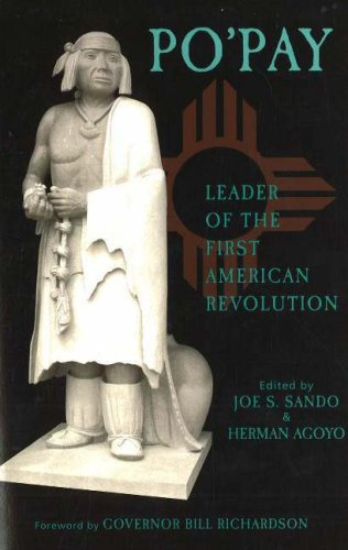 Po'Pay Leader of the First American Revolution  2004 9781574160642 Front Cover