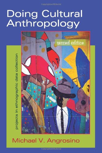 Doing Cultural Anthropology Projects for Ethnographic Data Collection 2nd 2007 edition cover