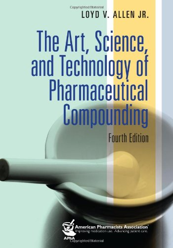 Art, Science, and Technology of Pharmaceutical Compounding, 4e  4th 2012 edition cover