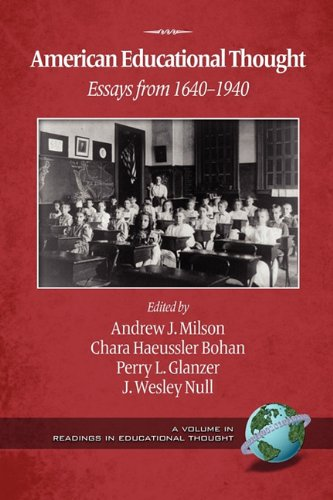 American Educational Thought Essays from 1640-1940 2nd 2010 edition cover