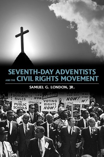 Seventh-Day Adventists and the Civil Rights Movement   2009 edition cover