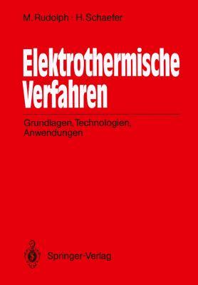 Elektrothermische Verfahren: Grundlagen, Technologien, Anwendungen  1989 edition cover