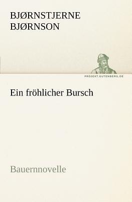 Fr�hlicher Bursch  N/A 9783842403642 Front Cover