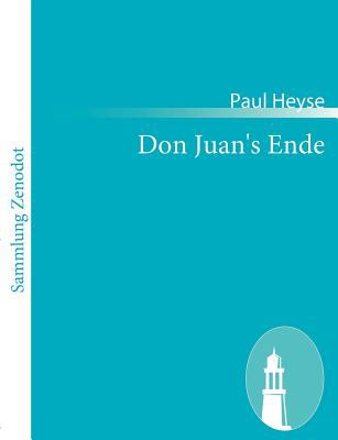 Don Juan's Ende   2010 9783843055642 Front Cover