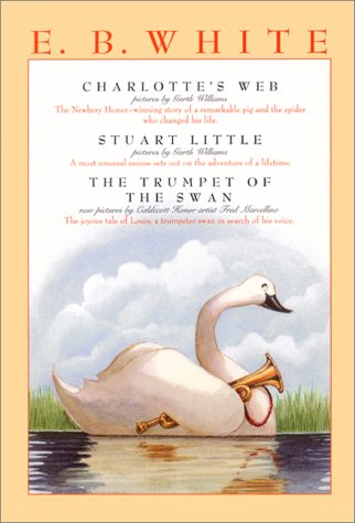 E. B. White Charlotte's Web, Stuart Little, and The Trumpet of the Swan N/A 9780064409643 Front Cover