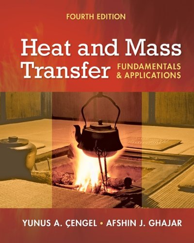 Heat and Mass Transfer Fundamentals and Applications 4th 2011 edition cover