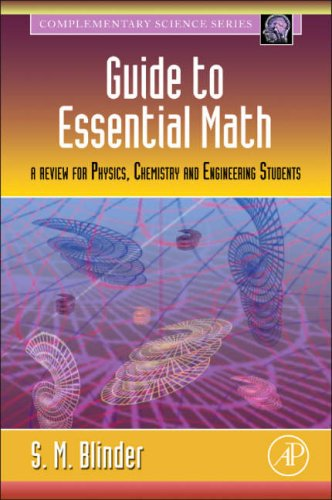 Guide to Essential Math A Review for Physics, Chemistry and Engineering Students  2008 edition cover