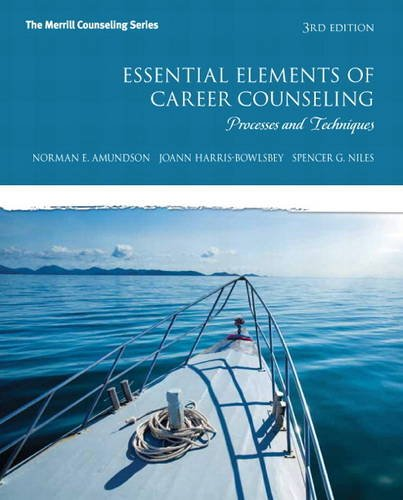 Essential Elements of Career Counseling Processes and Techniques 3rd 2014 edition cover