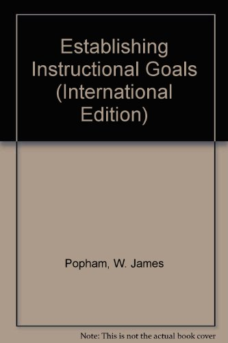 Establishing Instructional Goals  3rd 2013 9780132892643 Front Cover