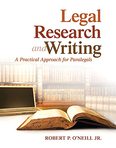 Legal Research and Writing: A Practical Approach for Paralegals  2015 9780133808643 Front Cover