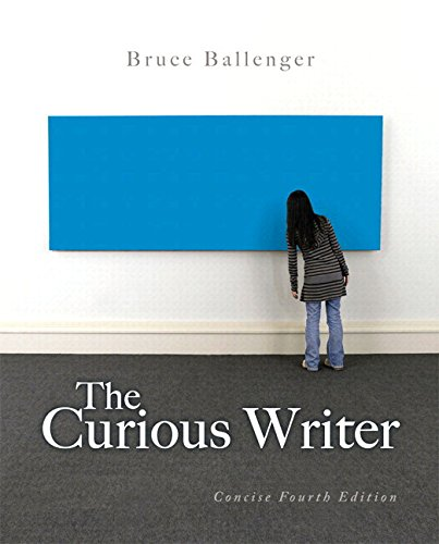 Curious Writer Concise Edition Plus MyWritingLab -- Access Card Package 4th 2014 9780134038643 Front Cover