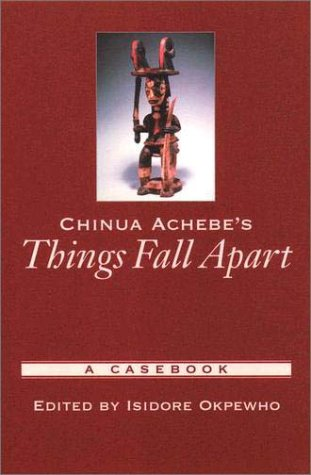 Chinua Achebe's Things Fall Apart A Casebook  2003 edition cover