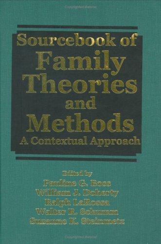 Sourcebook of Family Theories and Methods A Contextual Approach  1993 9780306442643 Front Cover