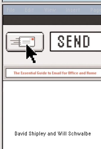 Send The Essential Guide to Email for Office and Home  2007 (Annotated) edition cover
