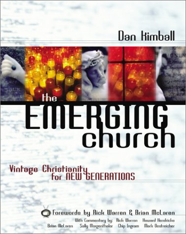 Emerging Church Vintage Christianity for New Generations  2003 edition cover