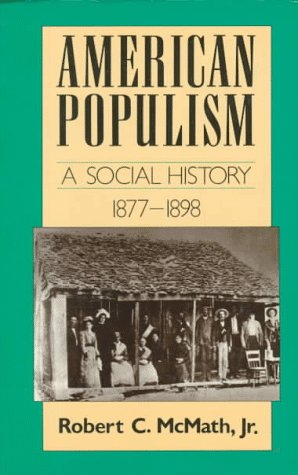 American Populism A Social History 1877-1898 N/A edition cover