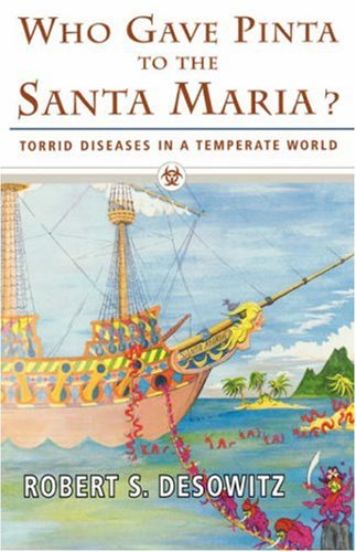 Who Gave Pinta to the Santa Maria? Torrid Diseases in a Temperate World N/A 9780393332643 Front Cover