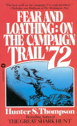 Fear and Loathing On the Campaign Trail '72  1973 edition cover