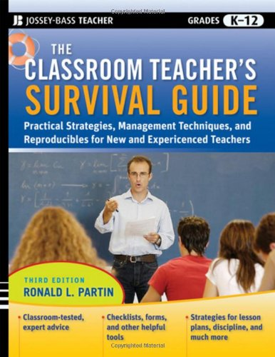 Classroom Teacher's Practical Strategies, Management Techniques and Reproducibles for New and Experienced Teachers 3rd 2010 edition cover