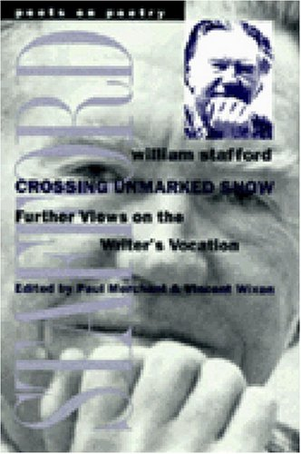 Crossing Unmarked Snow Further Views on the Writer's Vocation  1998 edition cover