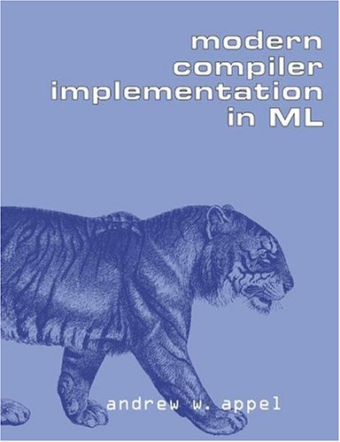 Modern Compiler Implementation in ML   2004 edition cover