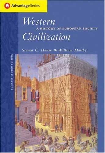 Western Civilization A History of European Society 2nd 2005 (Revised) 9780534621643 Front Cover