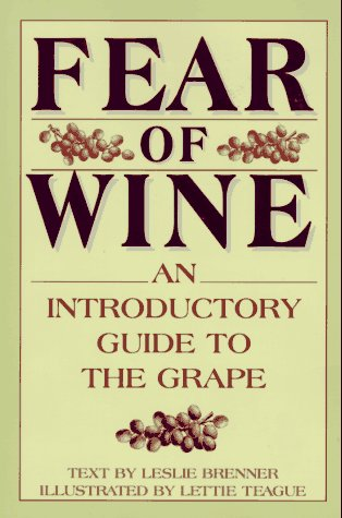 Fear of Wine An Introductory Guide to the Grape  1995 edition cover