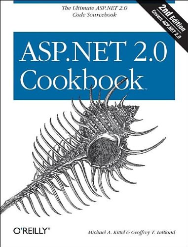ASP. NET 2.0 Cookbook  2nd 2005 (Revised) 9780596100643 Front Cover