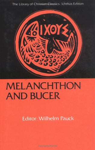 Melanchthon and Bucer  Reissue  edition cover