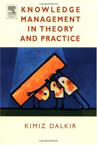 Knowledge Management in Theory and Practice   2011 edition cover