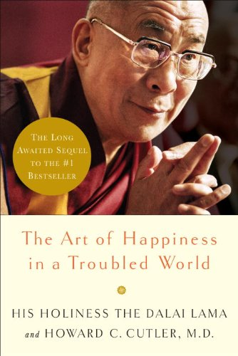 Art of Happiness in a Troubled World   2009 9780767920643 Front Cover