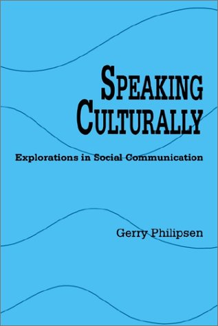 Speaking Culturally Explorations in Social Communication N/A edition cover