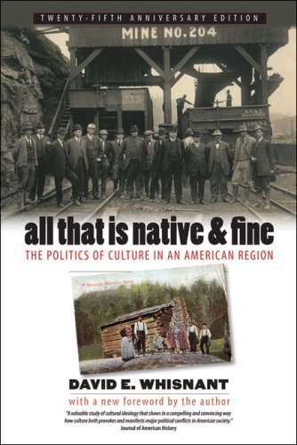 All That Is Native and Fine The Politics of Culture in an American Region 2nd 2009 edition cover