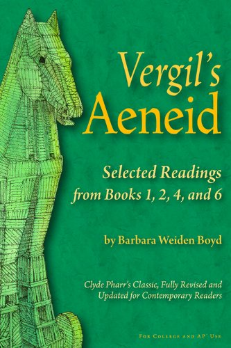 Vergil's Aeneid Selected Readings from Books 1, 2, 4, and 6  2012 edition cover