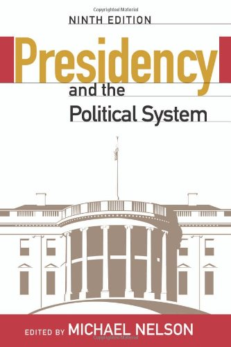 Presidency and the Political System  9th 2008 (Revised) edition cover