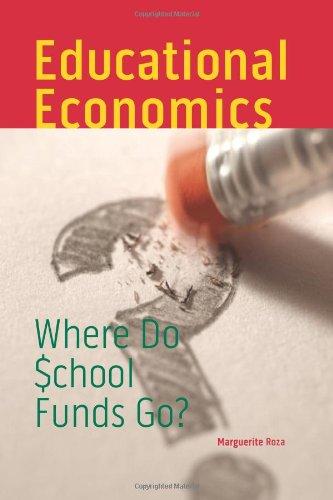 Educational Economics Where Do School Funds Go?  2010 edition cover